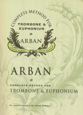 Arban - Complete Method for Trombone & Euphoniumの表紙